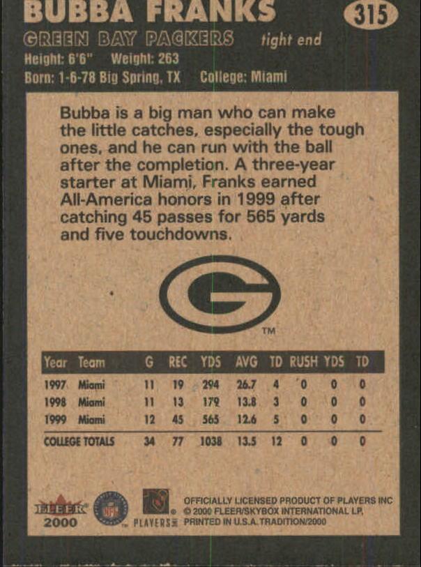 2000 Fleer Tradition #315 Bubba Franks RC back image
