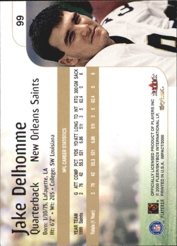 2000 Impact #99 Jake Delhomme RC back image