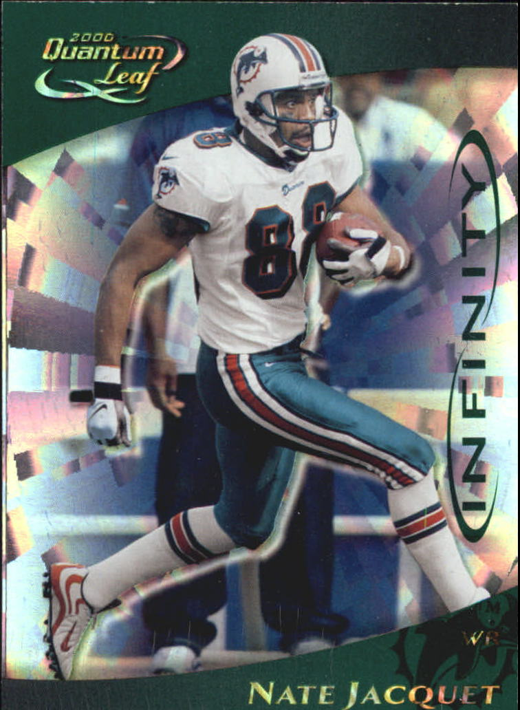2000 Quantum Leaf Infinity Green #157 Nate Jacquet