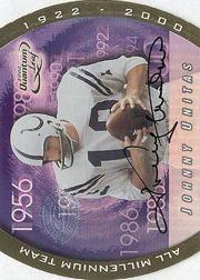 2000 Quantum Leaf All-Millennium Team Autographs #JU Johnny Unitas