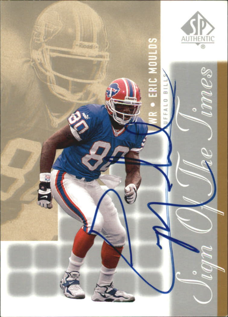 2000 SP Authentic Sign of the Times #EM Eric Moulds