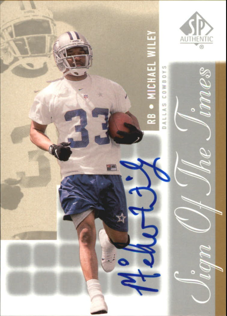2000 SP Authentic Sign of the Times #MW Michael Wiley