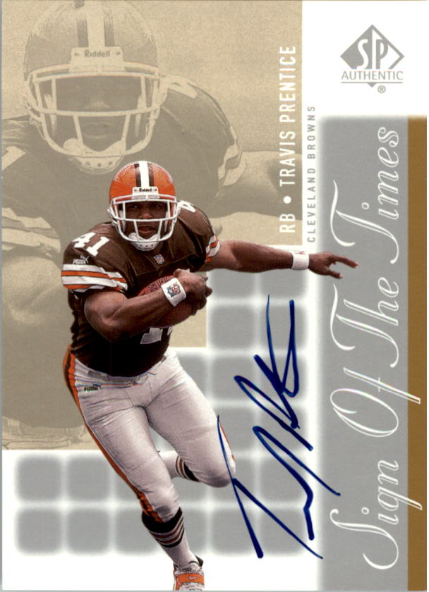 2000 SP Authentic Sign of the Times #TP Travis Prentice