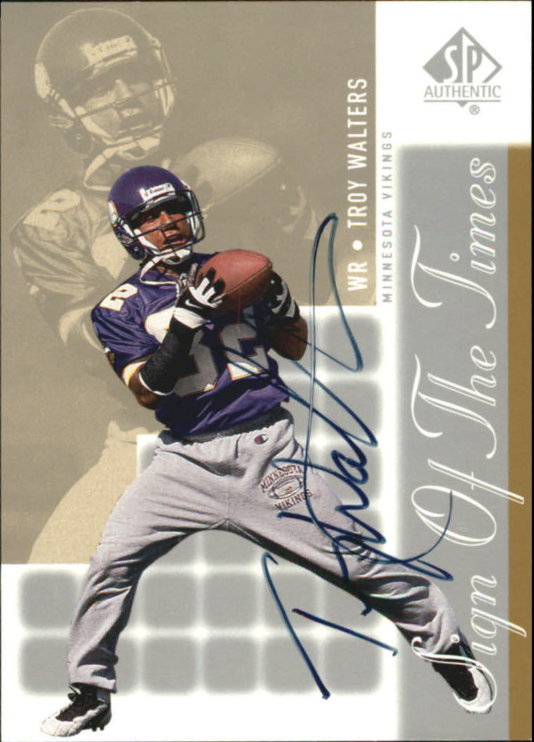 2000 SP Authentic Sign of the Times #TW Troy Walters