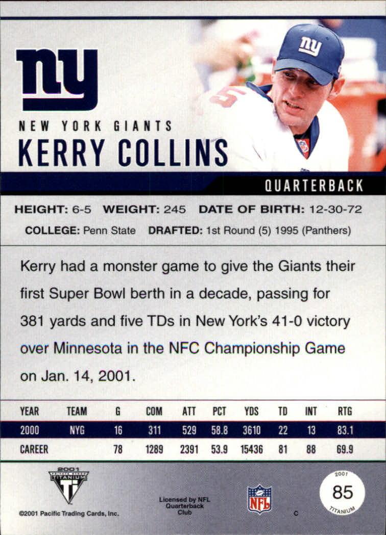2001 Titanium #85 Kerry Collins back image