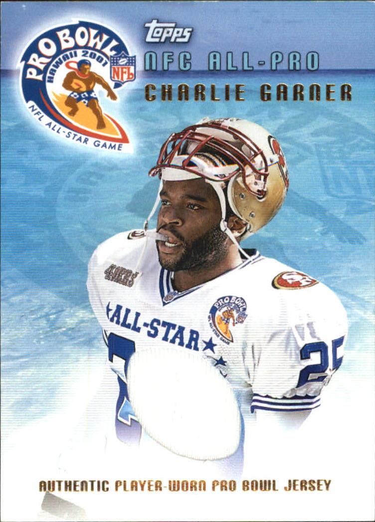 2001 Topps Pro Bowl Jerseys  TPCG Charlie Garner cec927500