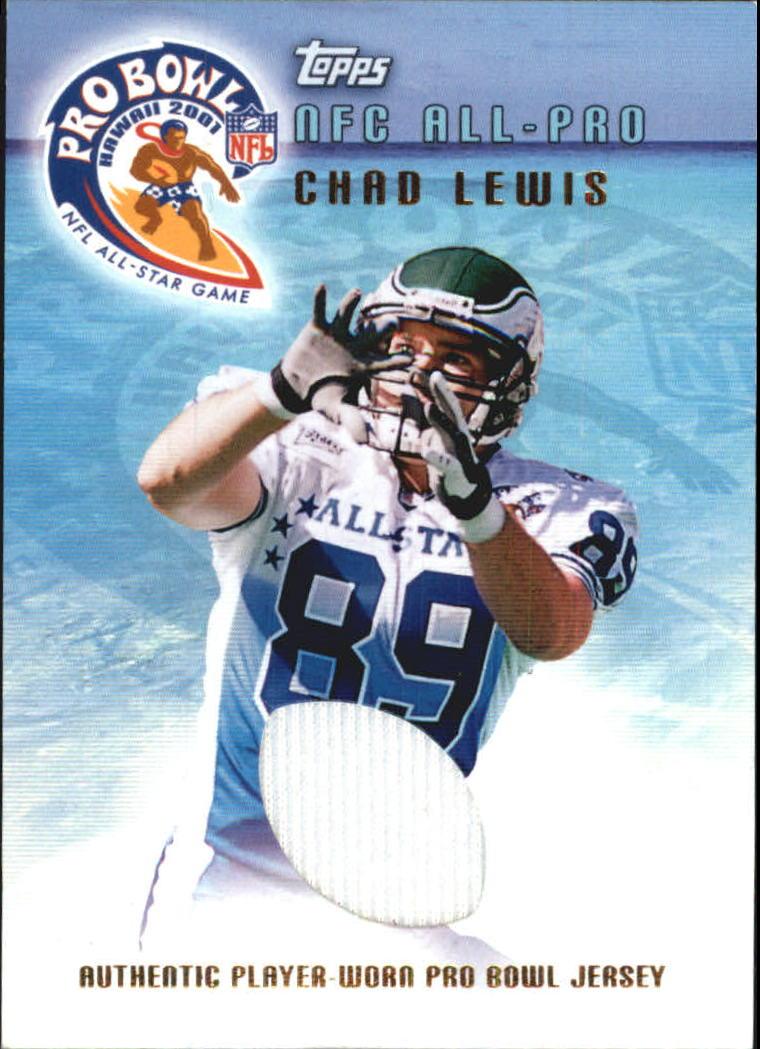 2001 Topps Pro Bowl Jerseys  TPCL Chad Lewis 82cb185fb