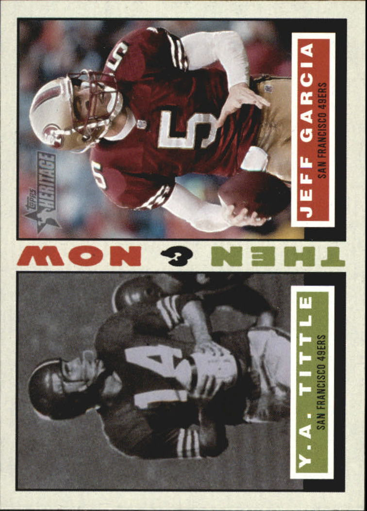 2001 Topps Heritage Then and Now #TNTG Y.A. Tittle/Jeff Garcia
