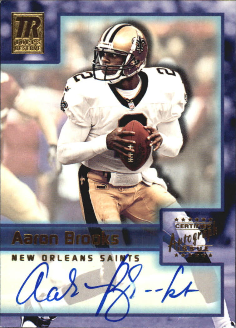 2001 Topps Reserve Autographs #TRAB Aaron Brooks