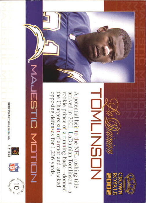 2002 Crown Royale Majestic Motion #10 LaDainian Tomlinson back image