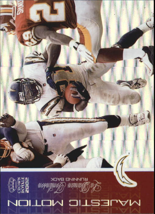 2002 Crown Royale Majestic Motion #10 LaDainian Tomlinson