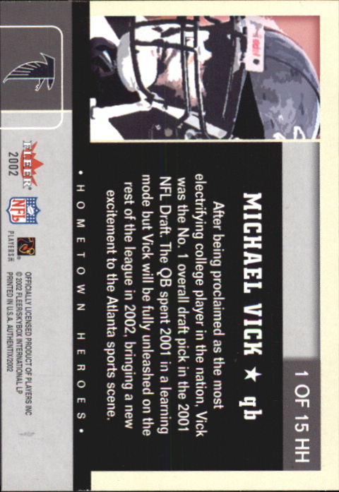 2002 Fleer Authentix Hometown Heroes #1 Michael Vick back image