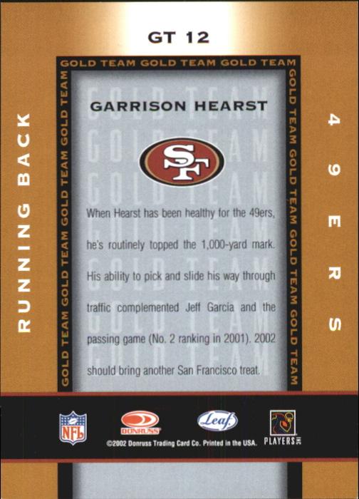 2002 Leaf Certified Gold Team #GT12 Garrison Hearst back image
