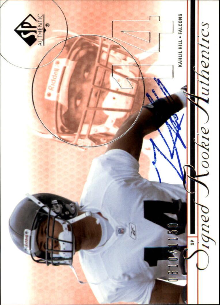 2002 SP Authentic #214 Kahlil Hill AU RC