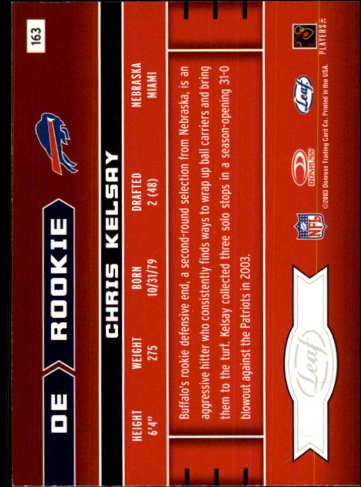 2003 Leaf Rookies and Stars #163 Chris Kelsay RC back image
