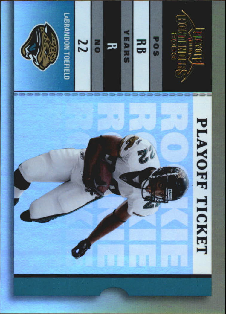 2003 Playoff Contenders Championship Ticket #166 LaBrandon Toefield AU