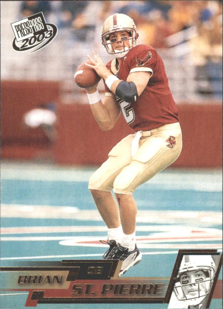 2003 Press Pass Gold Zone #G11 Brian St.Pierre