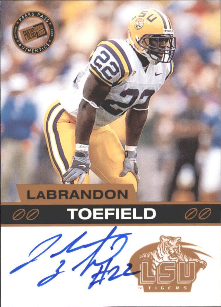 2003 Press Pass Autographs Bronze #54 LaBrandon Toefield