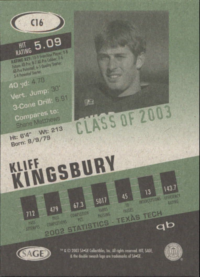 2003 SAGE HIT Class of 2003 Emerald #C16 Kliff Kingsbury back image