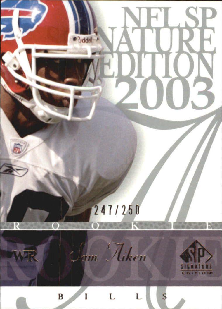 2003 SP Signature #186 Sam Aiken RC