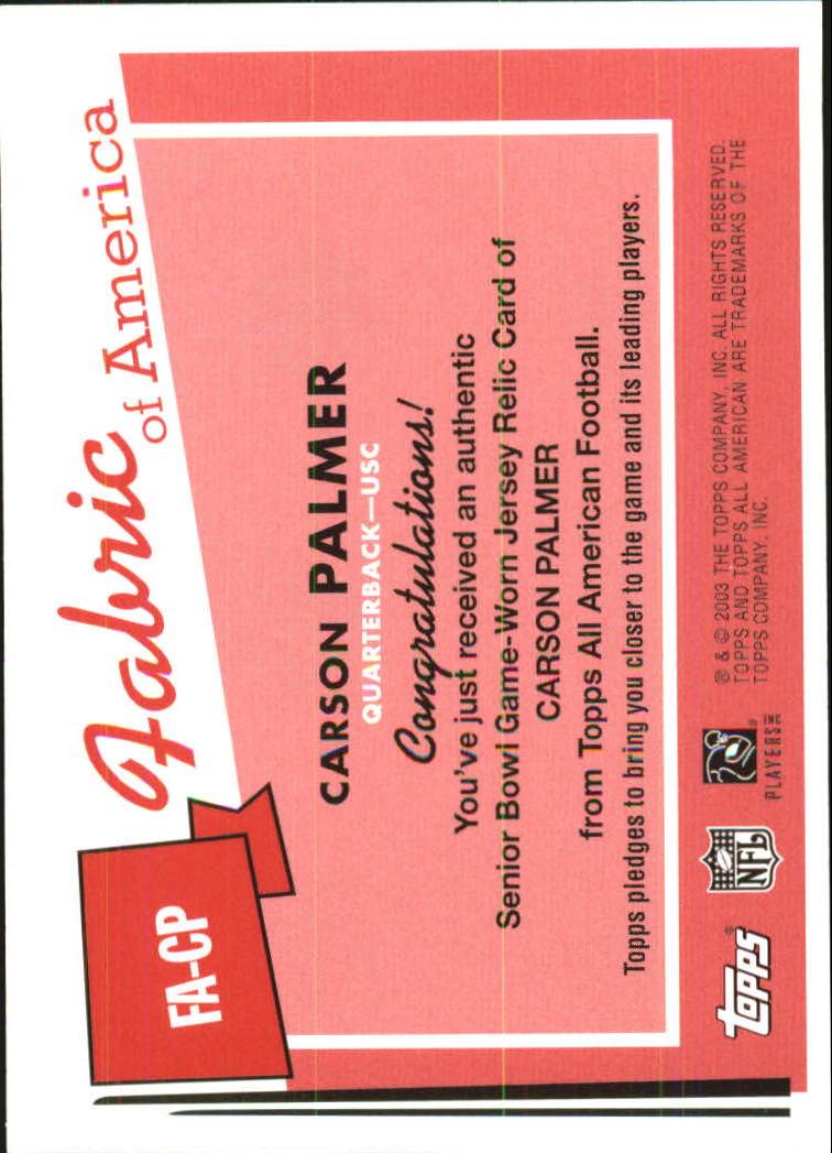2003 Topps All American Fabric of America #FACP Carson Palmer E back image
