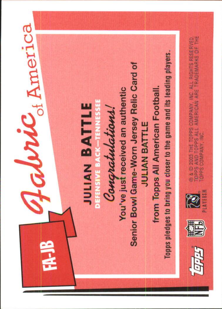 2003 Topps All American Fabric of America #FAJB Julian Battle E back image
