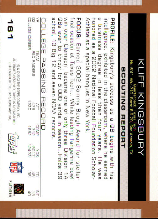 2003 Topps Draft Picks and Prospects #161 Kliff Kingsbury RC back image