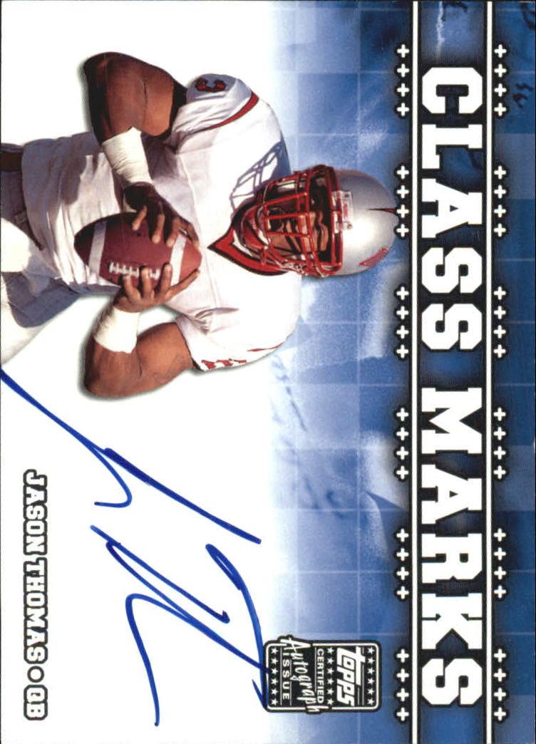 2003 Topps Draft Picks and Prospects Class Marks Autographs #CMJT Jason Thomas B