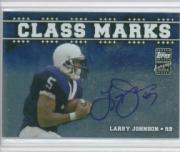 2003 Topps Draft Picks and Prospects Class Marks Autographs Silver #CMLJ Larry Johnson