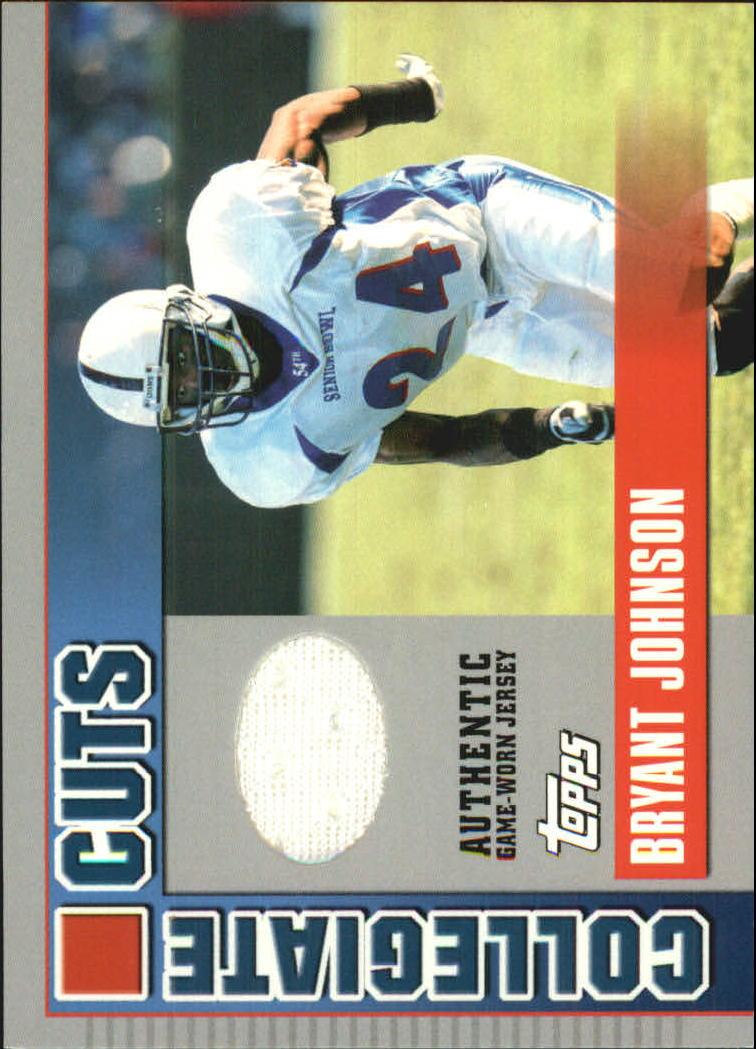 2003 Topps Draft Picks and Prospects Collegiate Cuts #CCBJ Bryant Johnson C
