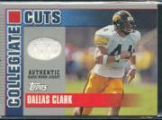 2003 Topps Draft Picks and Prospects Collegiate Cuts #CCDC Dallas Clark B