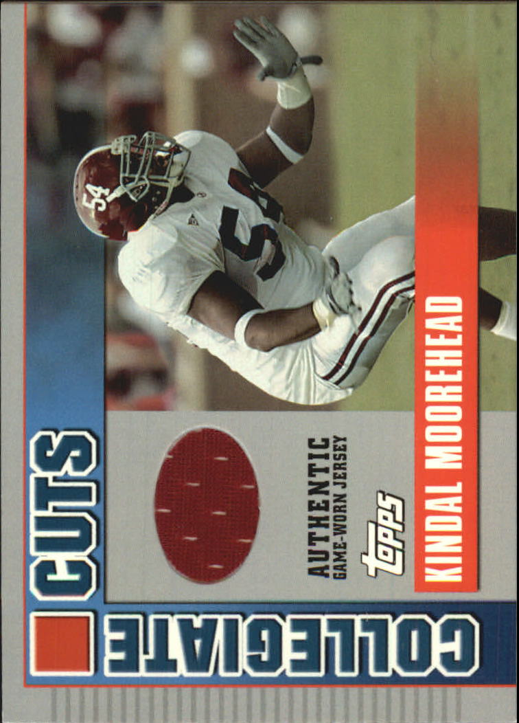 2003 Topps Draft Picks and Prospects Collegiate Cuts #CCKM Kindal Moorehead G