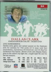 2003 Topps Pristine Refractors #84 Dallas Clark C back image