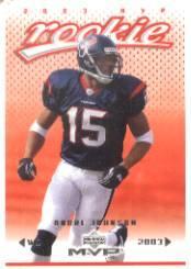 2003 Upper Deck MVP #373 Andre Johnson RC