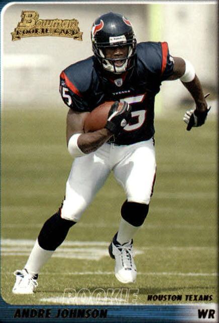 2003 Bowman #200 Andre Johnson RC
