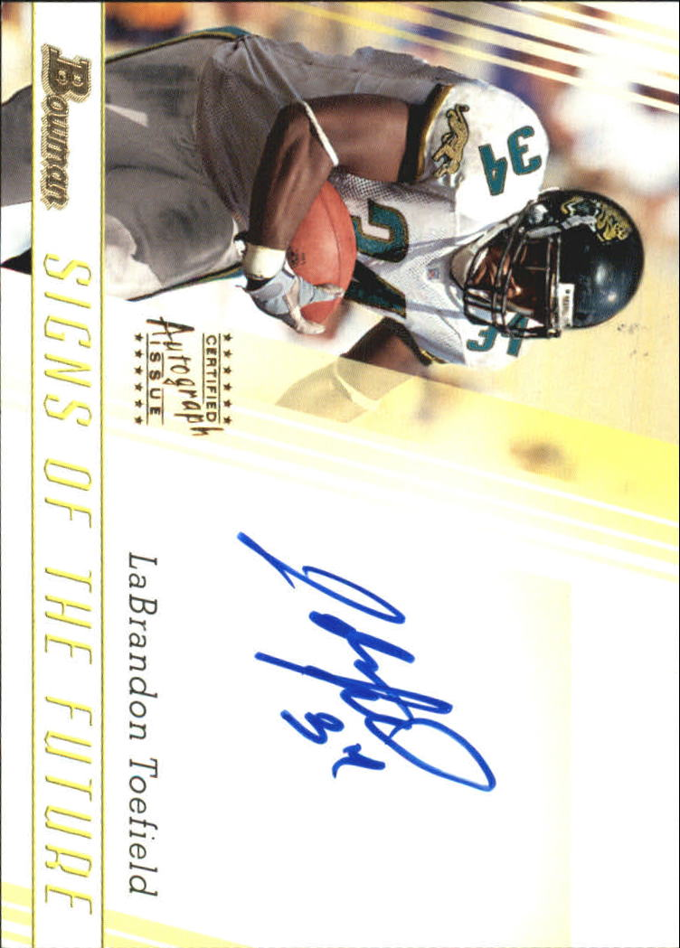 2003 Bowman Signs of the Future Autographs #SFLT LaBrandon Toefield M