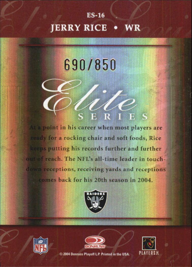 2004 Donruss Elite Series #ES16 Jerry Rice back image