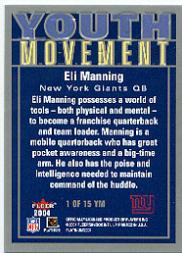 2004 Fleer Platinum Youth Movement #1YM Eli Manning back image