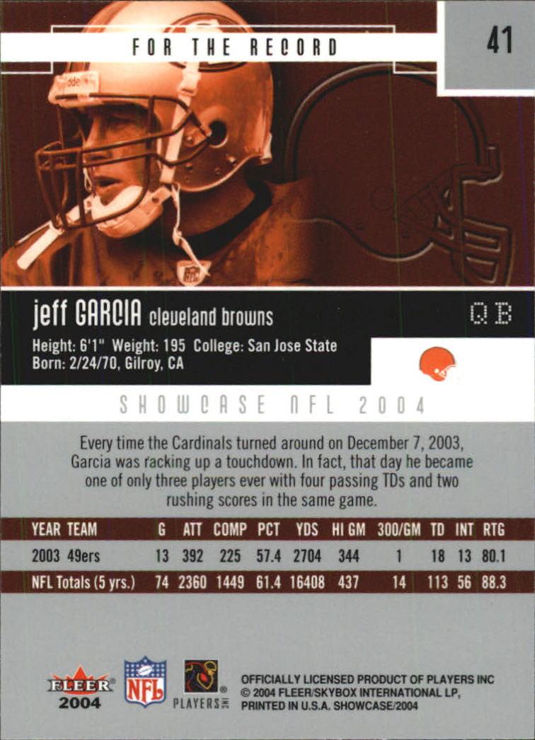 2004 Fleer Showcase #41 Jeff Garcia back image