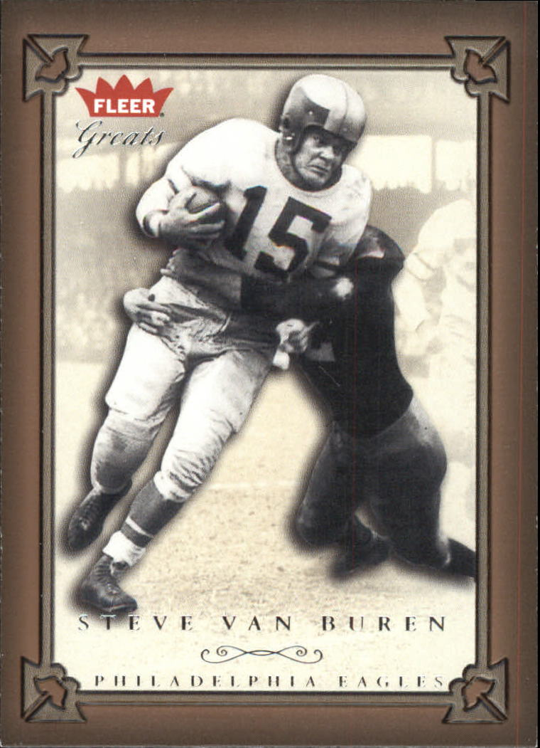 2004 Greats of the Game #34 Steve Van Buren