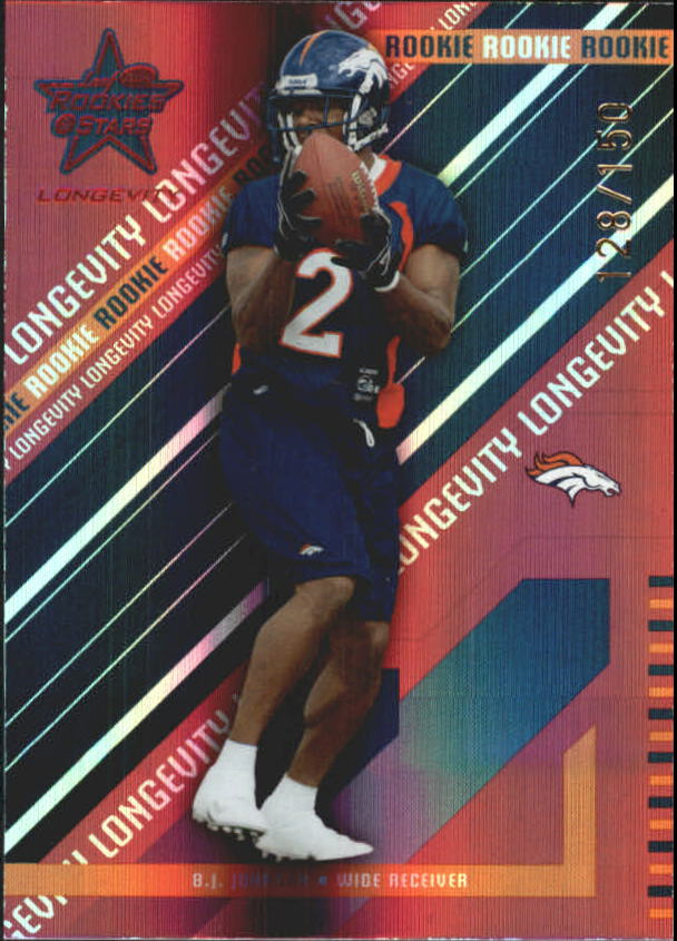2004 Leaf Rookies and Stars Longevity Ruby #204 B.J. Johnson
