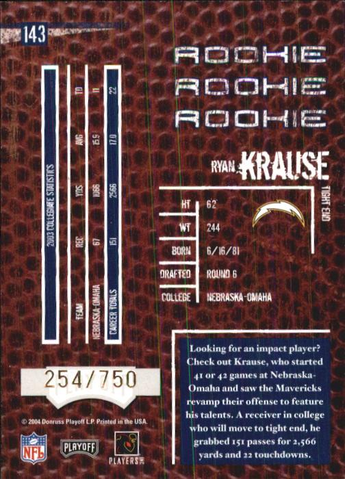 2004 Playoff Hogg Heaven #143 Ryan Krause RC back image