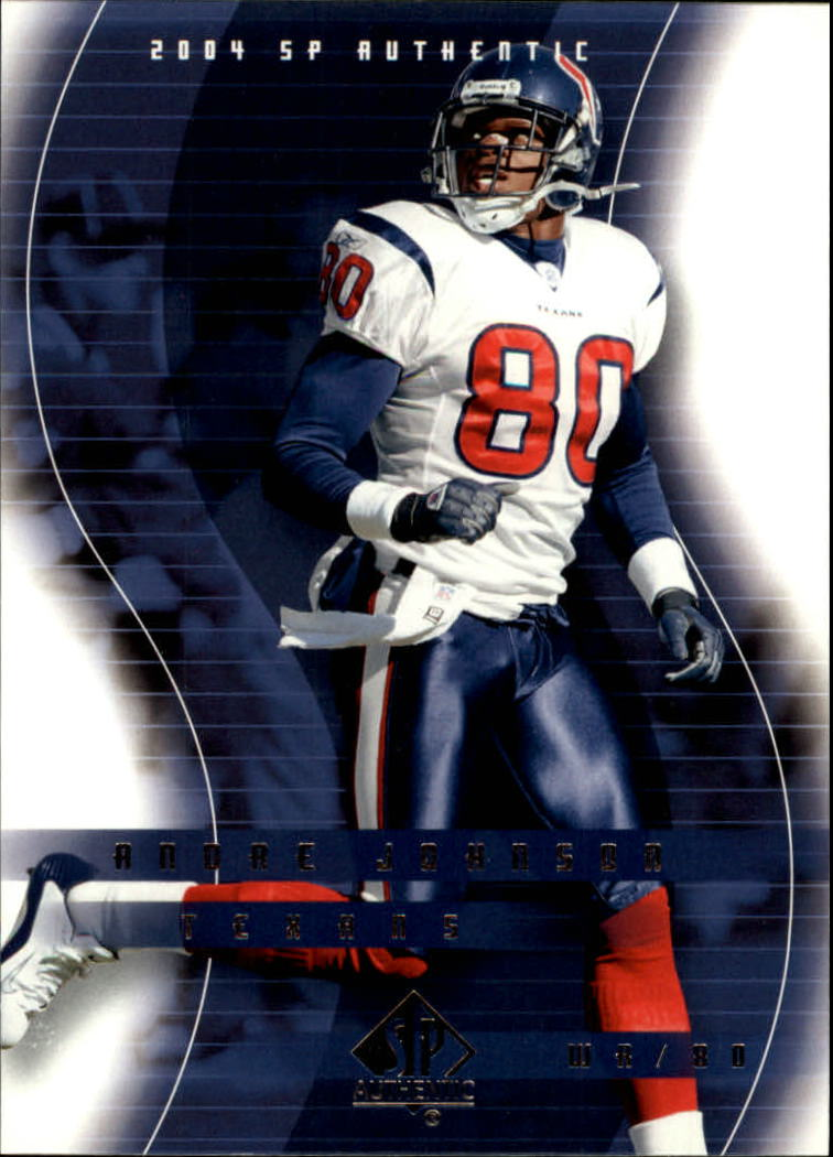 2004 SP Authentic #36 Andre Johnson