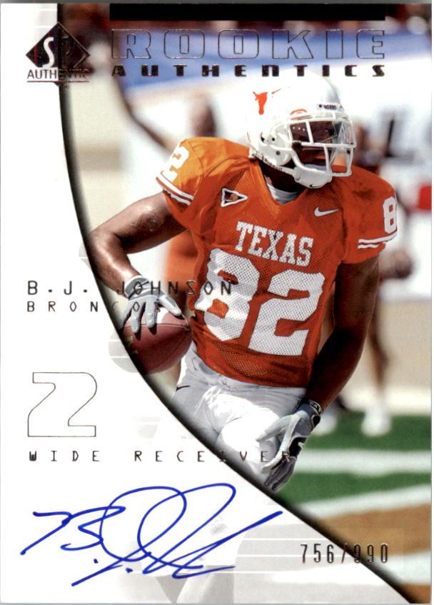 2004 SP Authentic #182 B.J. Johnson AU RC