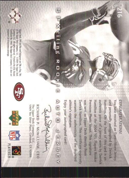 2004 SPx #216 Derrick Hamilton JSY AU RC back image