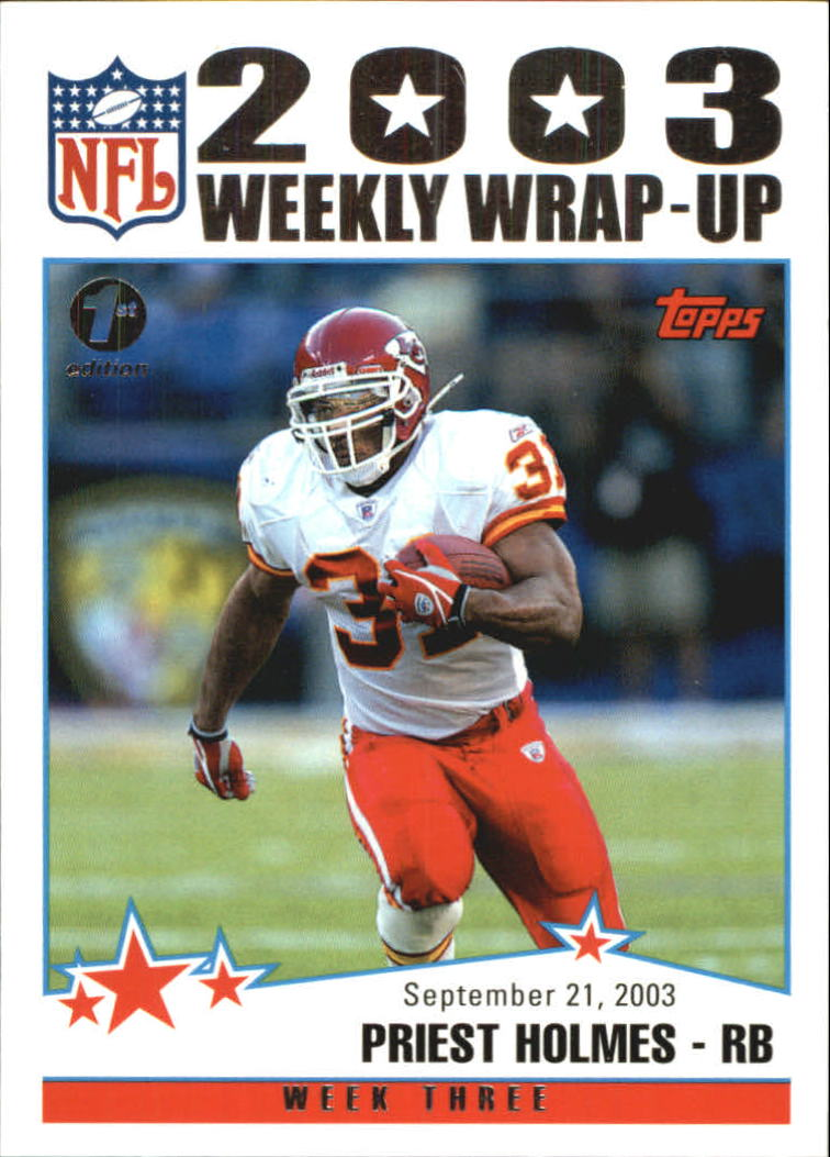 2004 Topps First Edition #293 Priest Holmes WW