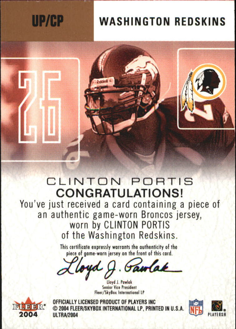 2004 Ultra Performers Game Used Copper #UPCP Clinton Portis back image