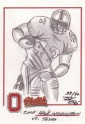 2004-09 Ohio State TK Legacy Hand Drawn Sketches #S23 A.J. Hawk B&W/40