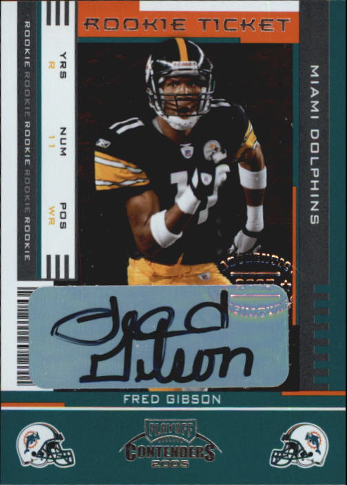 2005 Playoff Contenders #140 Fred Gibson AU/476* RC