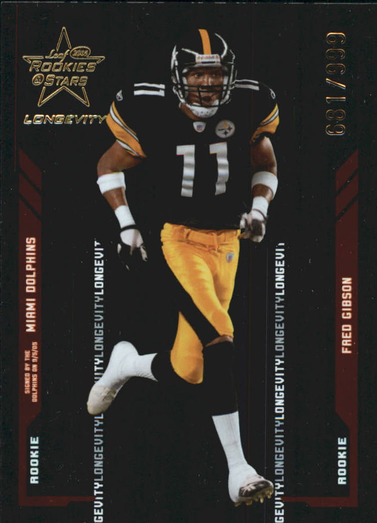2005 Leaf Rookies and Stars Longevity #111 Fred Gibson RC